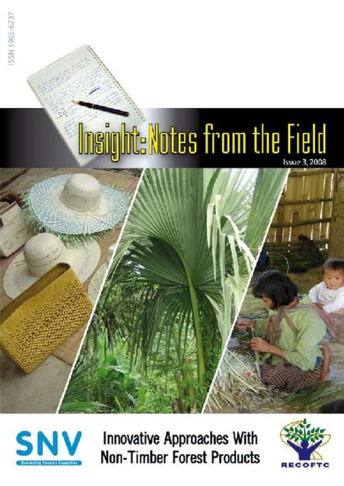 Insight: Notes from the Field, Issue III - Innovative Approaches with Non-Timber Forest Products