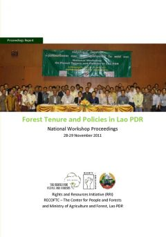 Forest Tenure and Policies in Lao PDR, National Workshop Proceedings