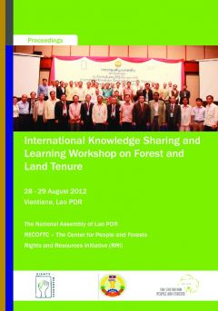 International Knowledge Sharing and Learning Workshop on Forest and Land Tenure