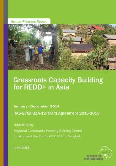 Grassroots Capacity Building for REDD+ in Asia Project Annual Report 2013