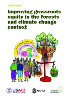 Improving Grassroots Equity in Forests and Climate Change Context: A Training Manual