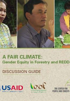 A Fair Climate: Gender Equity in Forestry and REDD+ Discussion Guide