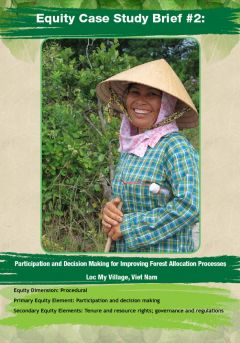 Equity Case Study Brief #2: Participation and Decision Making for Improving Forest Allocation Processes - Loc My Village, Viet Nam