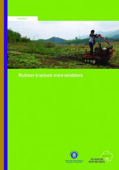 Appropriate Small-scale Forest Harvesting Technologies for Southeast Asia: Rubber-tracked Mini-skidders