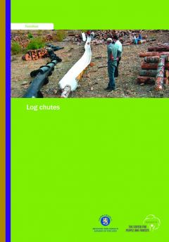 Appropriate Small-scale Forest Harvesting Technologies for Southeast Asia: Log Chutes