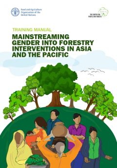 Mainstreaming Gender into Forestry Interventions in Asia and the Pacific