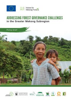 Addressing Forest Governance Challenges in the Greater Mekong Subregion