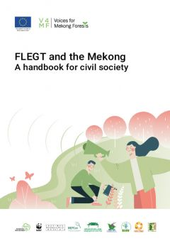 FLEGT and the Mekong: A handbook for civil society